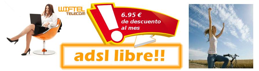 Oferta de wiftel, 6.95€ de descuento al mes al contratar línea ADSL, especial para compartir con los vecinos o crear Internet Comunitario