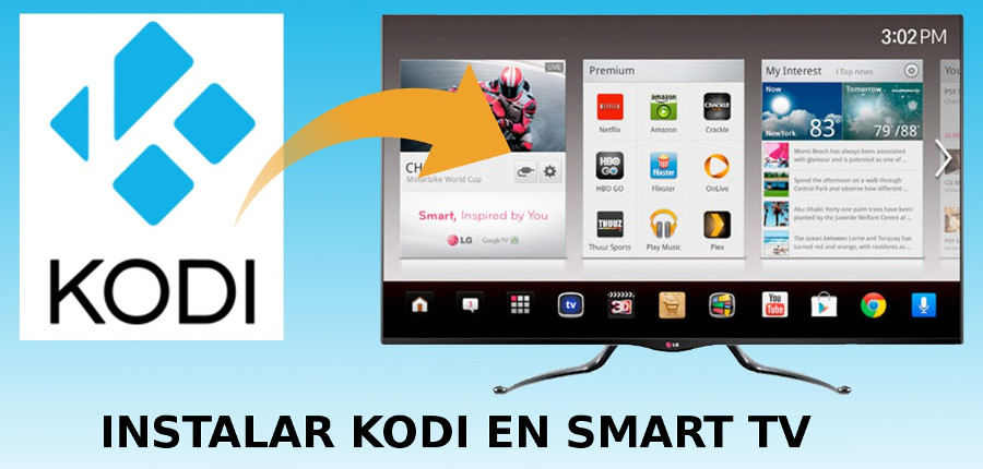 7a4e8918f7cbe Como instalar Kodi en smart tv LG