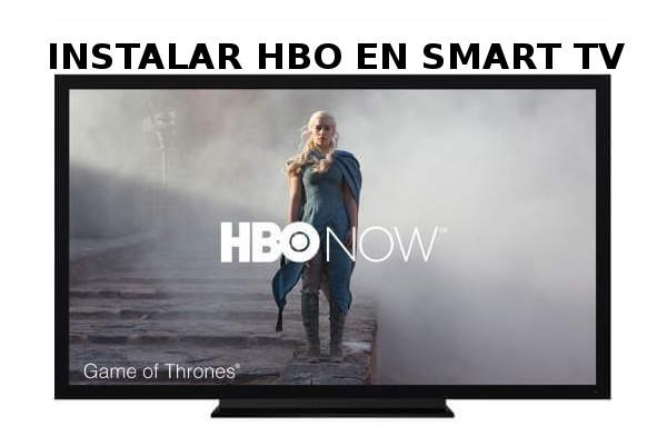 Como instalar HBO en smart tv, para LG, Philips, Panasonic, Blusens, Hisense, Nevir, Sony, cualquier marca
