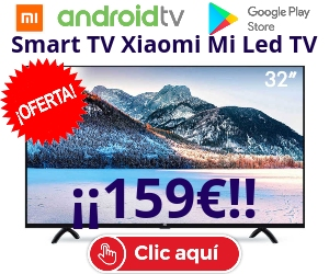 Xiaomi TV en oferta